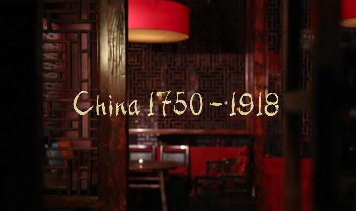 China 1750 – 1918