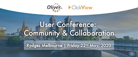 Oliver v5 & ClickView User Conference: Community & Collaboration