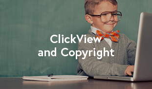 ClickView and Copyright