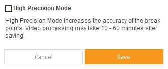 High Precision Mode