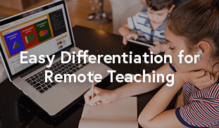 Easy Differentiation for Remote Teaching