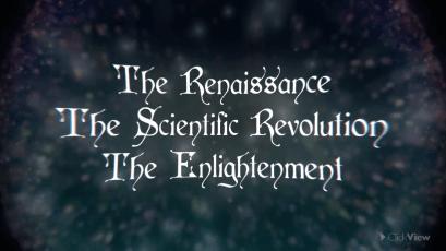 The Renaissance, Scientific Revolution and Enlightenment -video